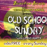 Old School Sundays @ Bourbon Beach