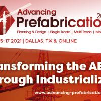 5th Advancing Prefabrication 2021 | June 15-17 | Dallas, TX & Online