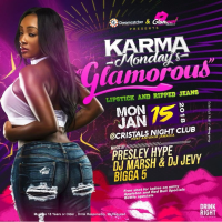 Karma Mondays : Glamorous